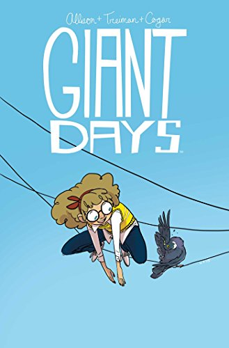 Giant Days: Vol. 3