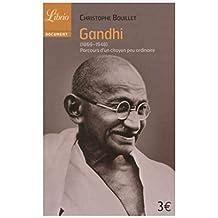 Gandhi (1869-1948) : Parcours d'un citoyen peu ordinaire