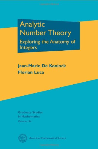 analytic-number-theory-exploring-the-anatomy-of-integers-graduate-studies-in-mathematics