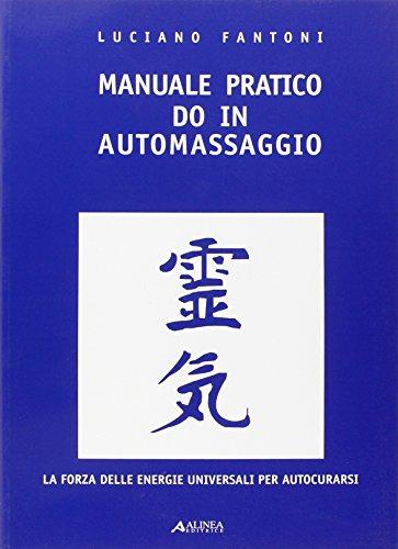 Manuale pratico do in. automassaggio