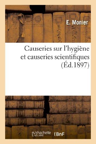 Causeries sur l'hygiène et causeries scientifiques
