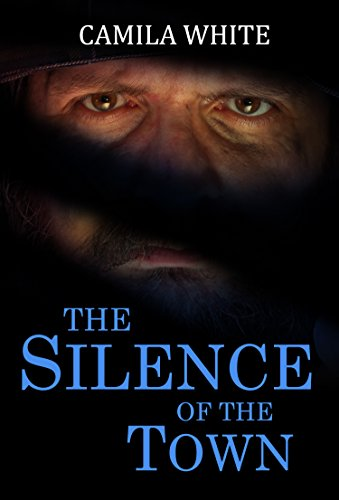 The Silence of the Town: (Mystery Thriller Suspense Psychological Crime)