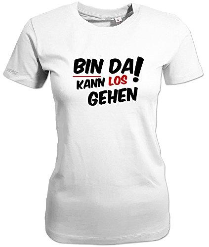 BIN DA KANN LOS GEHEN - WOMEN T-SHIRT Weiß