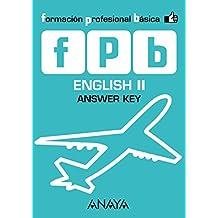 English II. Answer Key. (Módulo de Comunicación y Sociedad)