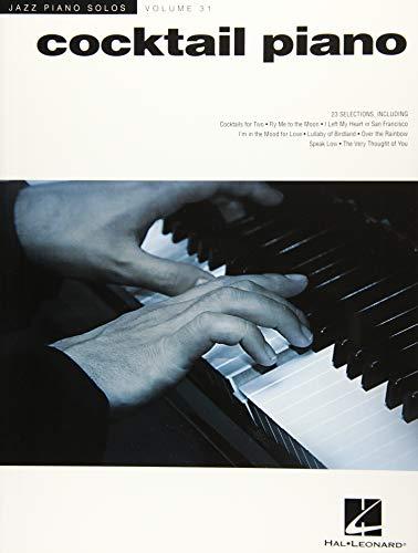 Cocktail Piano - Jazz Piano Solos Series Volume 31: Noten, Sammelband für Klavier