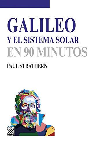 Descargar Libro Galileo y el sistema solar (En 90 minutos) de Paul Strathern