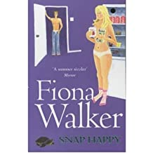 [(Snap Happy)] [ By (author) Fiona Walker ] [June, 1999]
