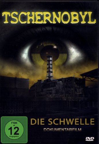 TSCHERNOBYL - DIE SCHWELLE (Einzigartige Dokumentation) (DVD)