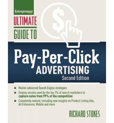 Ultimate Guide to Pay-Per-Click Advertising (Ultimate Series) by Richard Stokes (2014-03-18)
