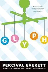 Glyph: A Novel