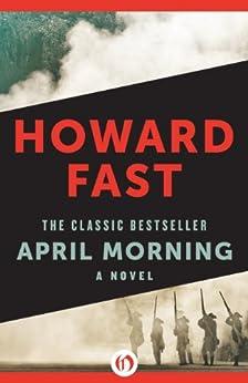 April Morning (English Edition) de [Fast, Howard]