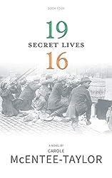 1916 (Secret Lives Book 4)