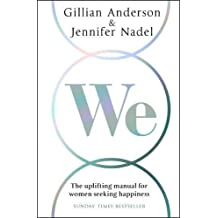 We:A Manifesto for Women Everywhere: The uplifting manual for women seeking happiness