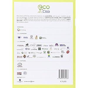 Eco in città Milano. Guida agli stili di vita sostenibili