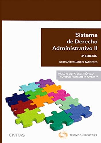 Sistema de derecho Administrativo II (3 ed. - 2016) (Sistemas de Derecho y Economía) por German Fernandez Farreres