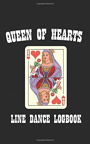 Queen of Hearts: Line Dance Logbook (Pocket Edition) Womens Lady Logger-boot