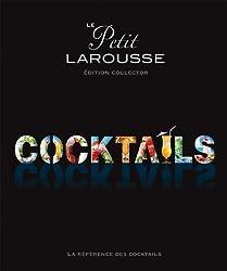 Le petit Larousse des cocktails