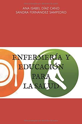 ENFERMERÍA Y EDUCACIÓN PARA LA SALUD