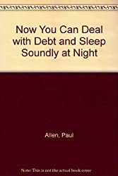 Now You Can Deal with Debt and Sleep Soundly at Night