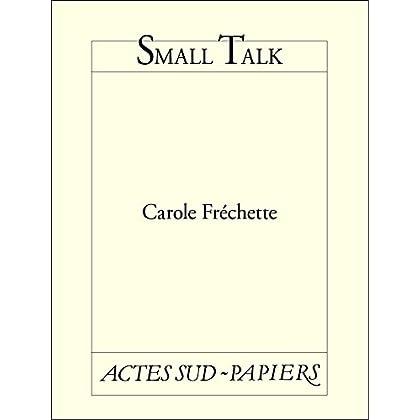 Small Talk (PAPIERS (TEXTES)
