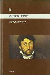 Noventa Y Tres par Victor Hugo
