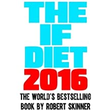 The IF Diet by Robert Skinner (2013-03-13)