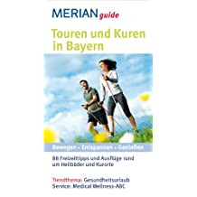 MERIAN guide Touren und Kuren in Bayern