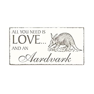 SCHILD Dekoschild « All you need is LOVE and an AARDVARK 01 » Erdferkel Shabby Vintage Holzschild