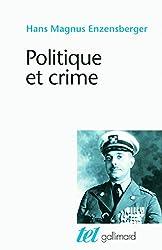 Politique et crime: Neuf études
