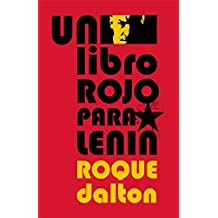 Un Libro Rojo Para Lenin (Coleccion Roque Dalton)