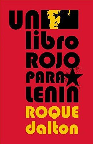 Un Libro Rojo Para Lenin (Coleccion Roque Dalton) por Roque Dalton