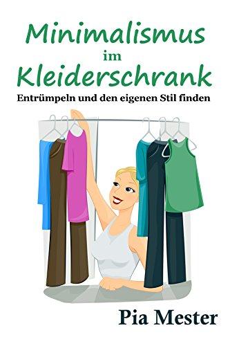 Buchseite und Rezensionen zu 'Minimalismus im Kleiderschrank: Entrümpeln und den eigenen Stil finden' von Pia Mester