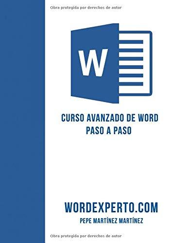 Curso avanzado de Word paso a paso por wordexperto Pepe Martinez