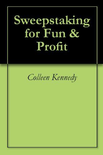 Sweepstaking for Fun & Profit