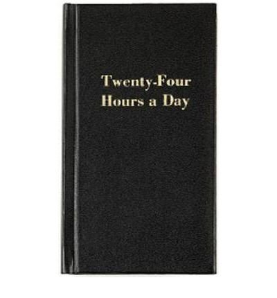 TWENTY FOUR HOURS A DAY BY (Author)Hazelden Publishing[Hardcover]Jan-1954