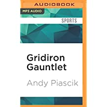 Gridiron Gauntlet: The Story of the Men Who Integrated Pro Football