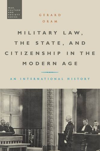Military Law, the State, and Citizenship in the Modern Age