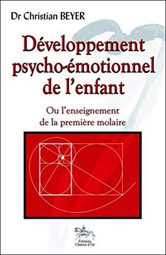 Développement psycho-émotionnel de l'enfant