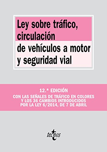 Ley sobre Tráfico, Circulación de Vehículos a Motor y Seguridad Vial / Traffic Act, Motor Vehicle Traffic and Road Safety por Editorial Tecnos