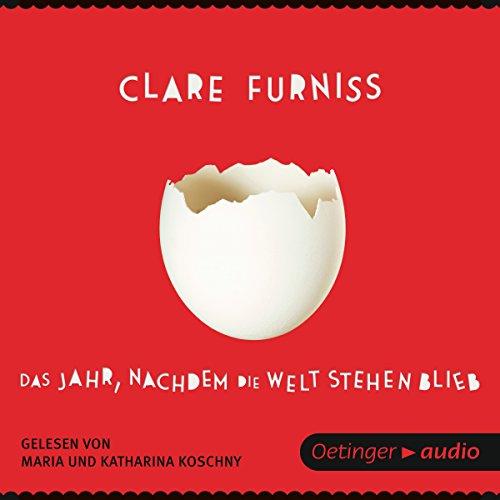 Buchseite und Rezensionen zu 'Das Jahr, nachdem die Welt stehen blieb' von Clare Furniss