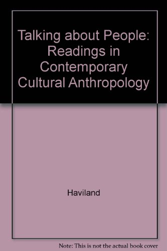 Talking about People: Readings in Contemporary Cultural Anthropology