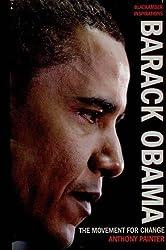 Barack Obama: The Movement for Change (BlackAmber Inspirations)