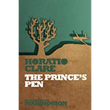 The Prince's Pen: Clip's Truth (New Stories from the Mabinogion)