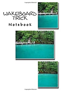 Wakeboard Trick Notebook