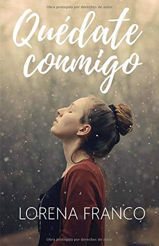 Quedate conmigo por Lorena Franco