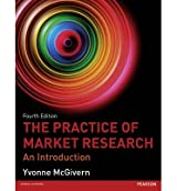 [(The Practice of Market Research: An Introduction )] [Author: Yvonne McGivern] [Jul-2013]