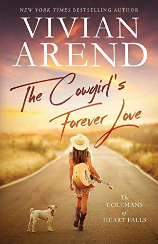 The Cowgirl's Forever Love (The Colemans of Heart Falls, Band 1)