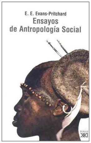 Ensayos de antropología social por E. E. Evans-Pritchard