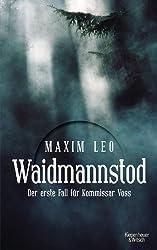 Waidmannstod : Der erste Fall für Kommissar Voss
