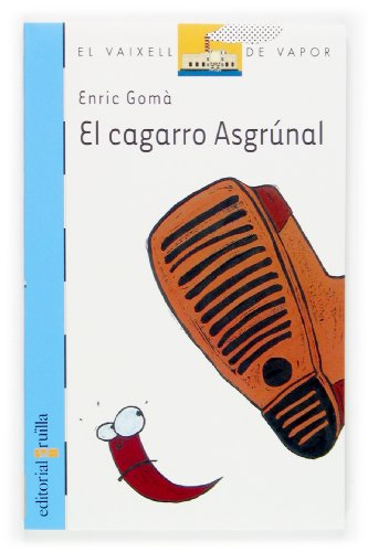 El cagarro Asgrúnal (Barco de Vapor Azul)